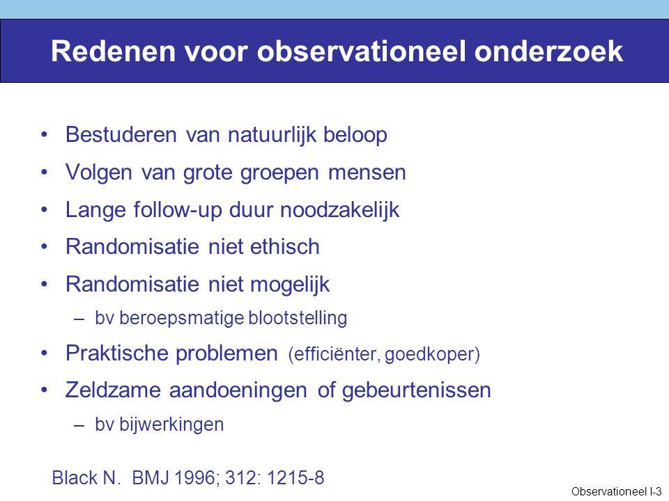 Redenen voor observationeel onderzoek