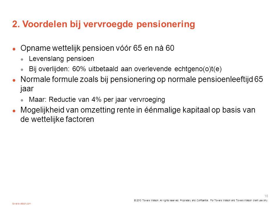 2. Voordelen bij vervroegde pensionering