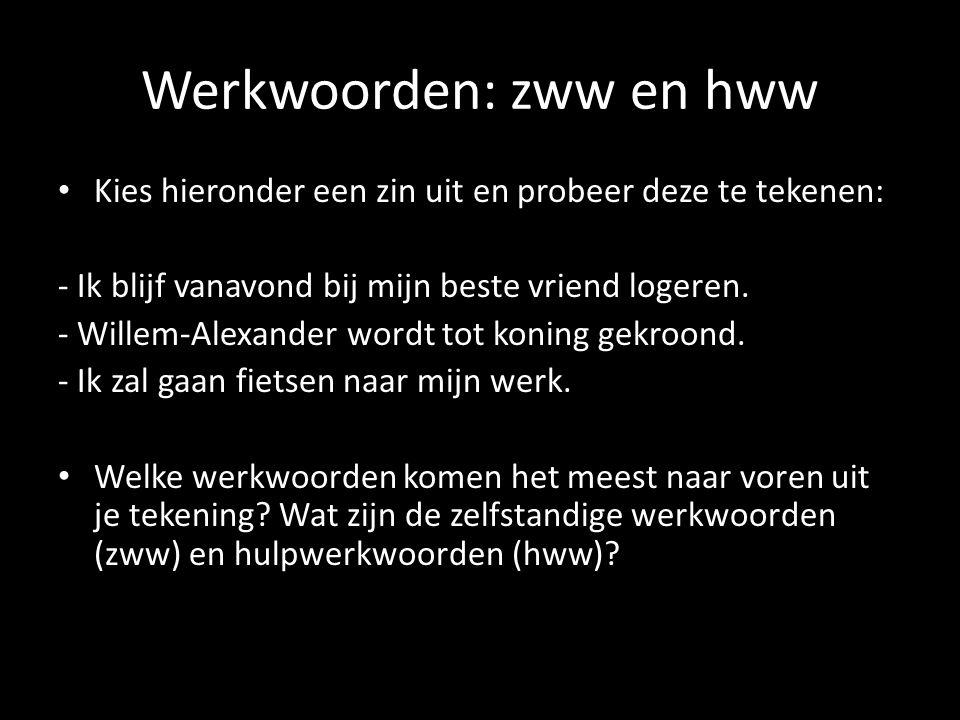 Werkwoorden: zww en hww