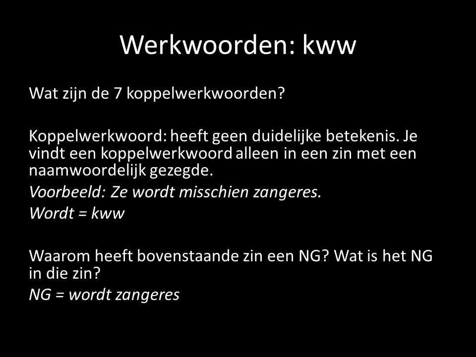 Werkwoorden: kww