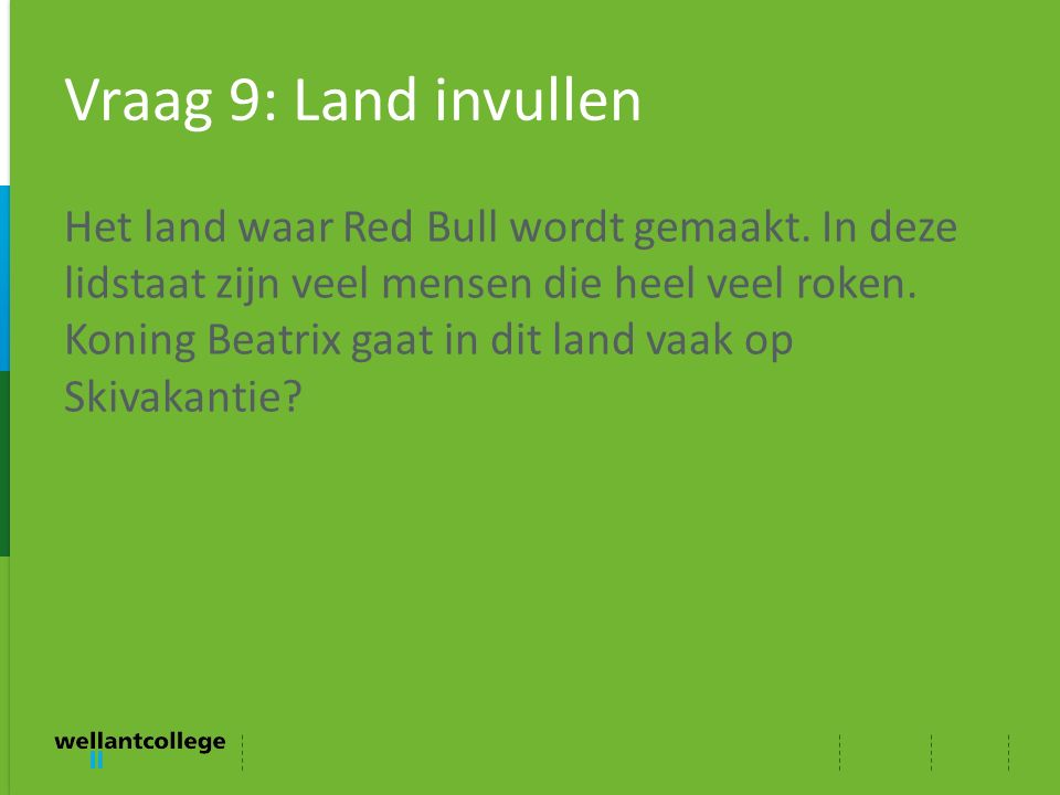Vraag 9: Land invullen