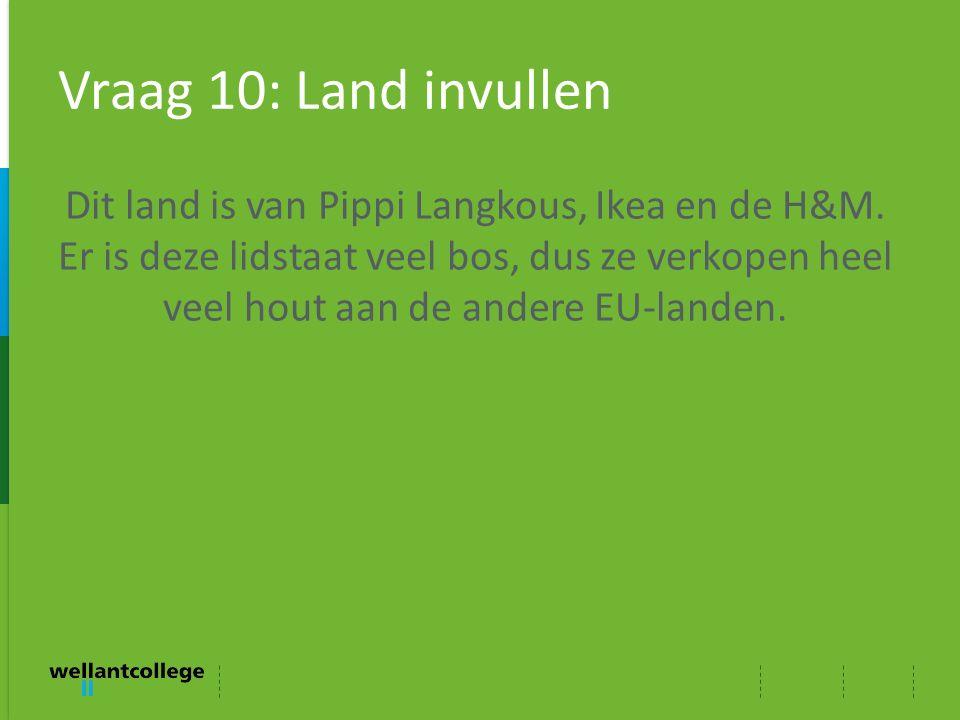 Vraag 10: Land invullen