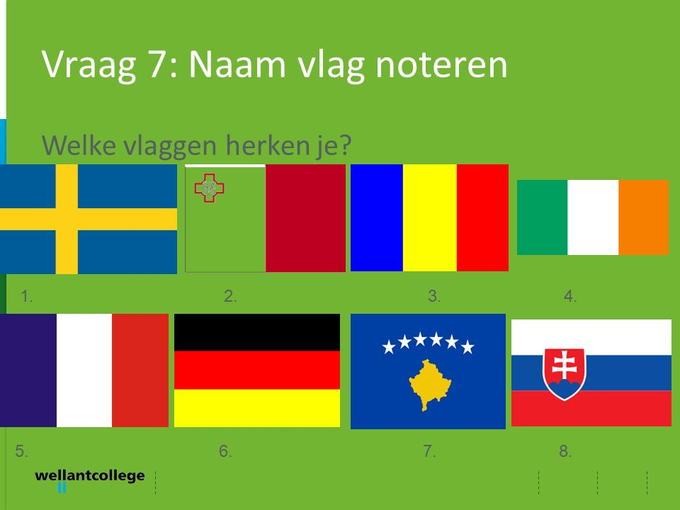 Vraag 7: Naam vlag noteren