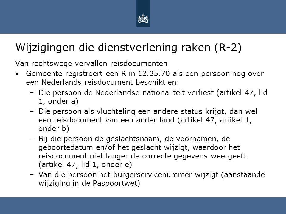 Wijzigingen die dienstverlening raken (R-2)