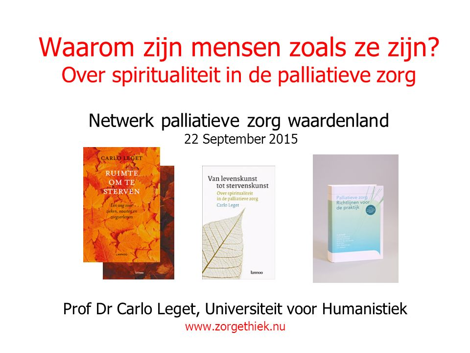 Prof Dr Carlo Leget, Universiteit voor Humanistiek