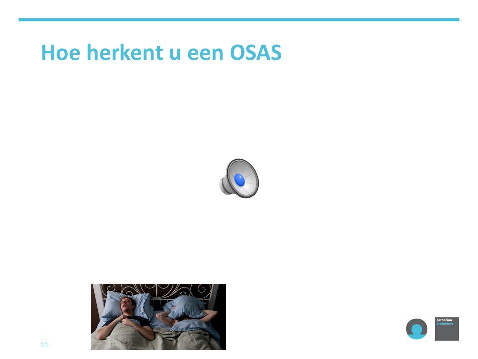 Hoe herkent u een OSAS