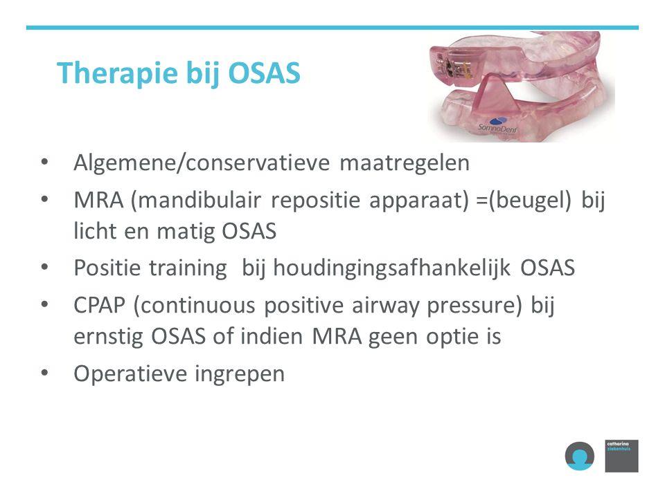Therapie bij OSAS Algemene/conservatieve maatregelen