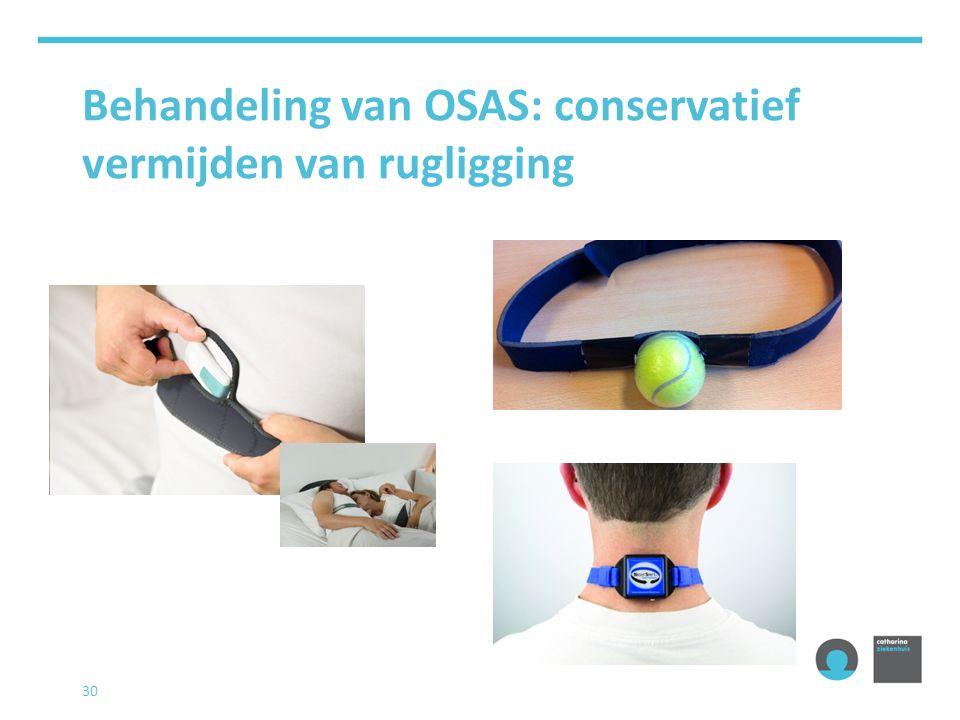 Behandeling van OSAS: conservatief vermijden van rugligging