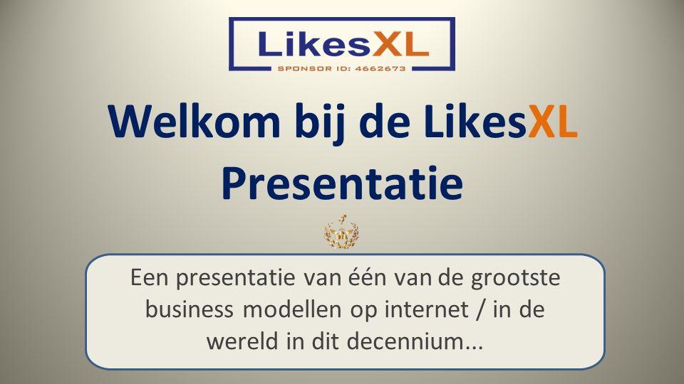 Welkom bij de LikesXL Presentatie