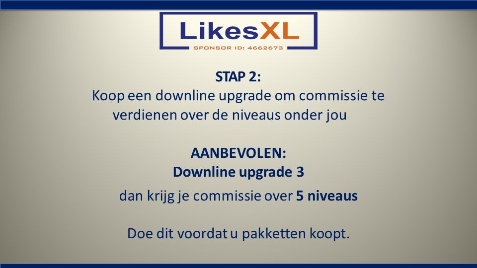 Koop een downline upgrade om commissie te