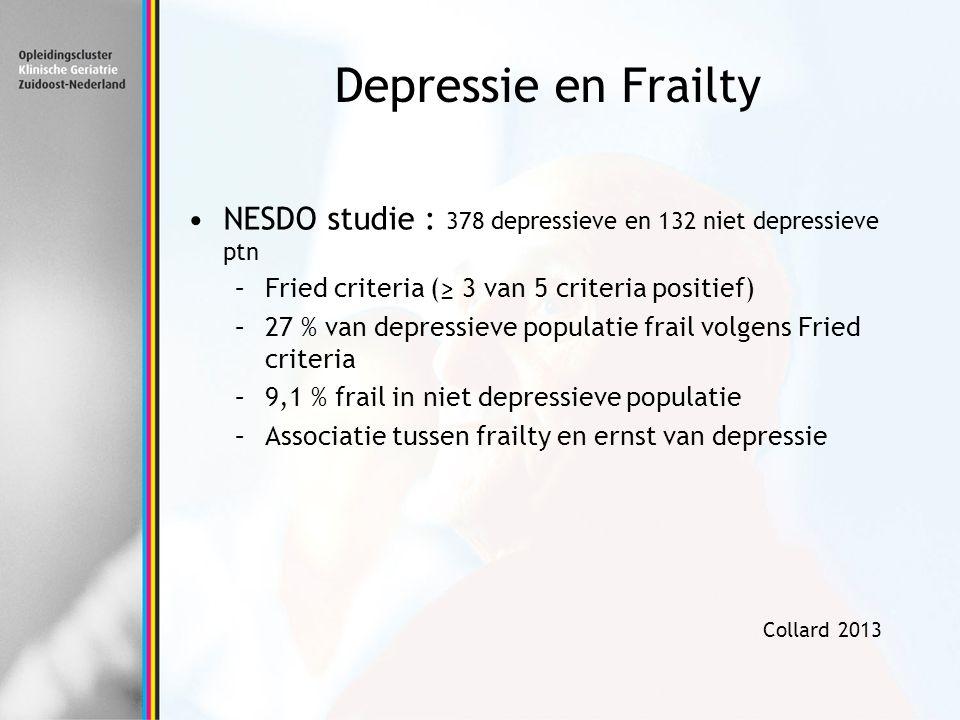 Depressie en Frailty NESDO studie : 378 depressieve en 132 niet depressieve ptn. Fried criteria (≥ 3 van 5 criteria positief)