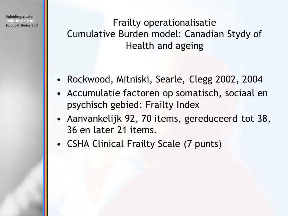 Frailty operationalisatie Cumulative Burden model: Canadian Stydy of Health and ageing