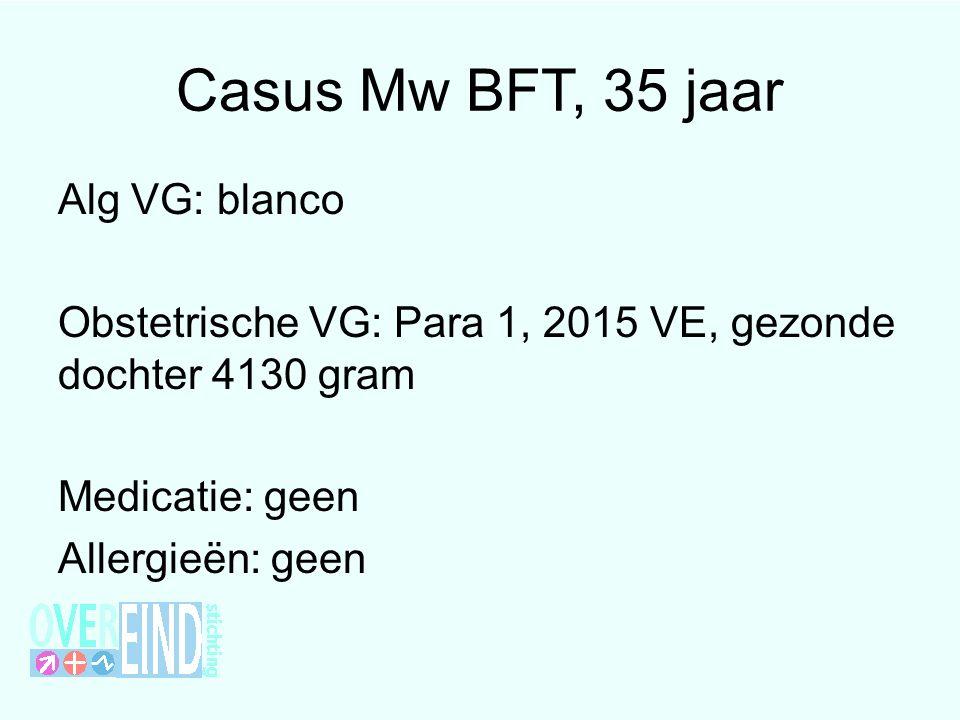 Casus Mw BFT, 35 jaar Alg VG: blanco