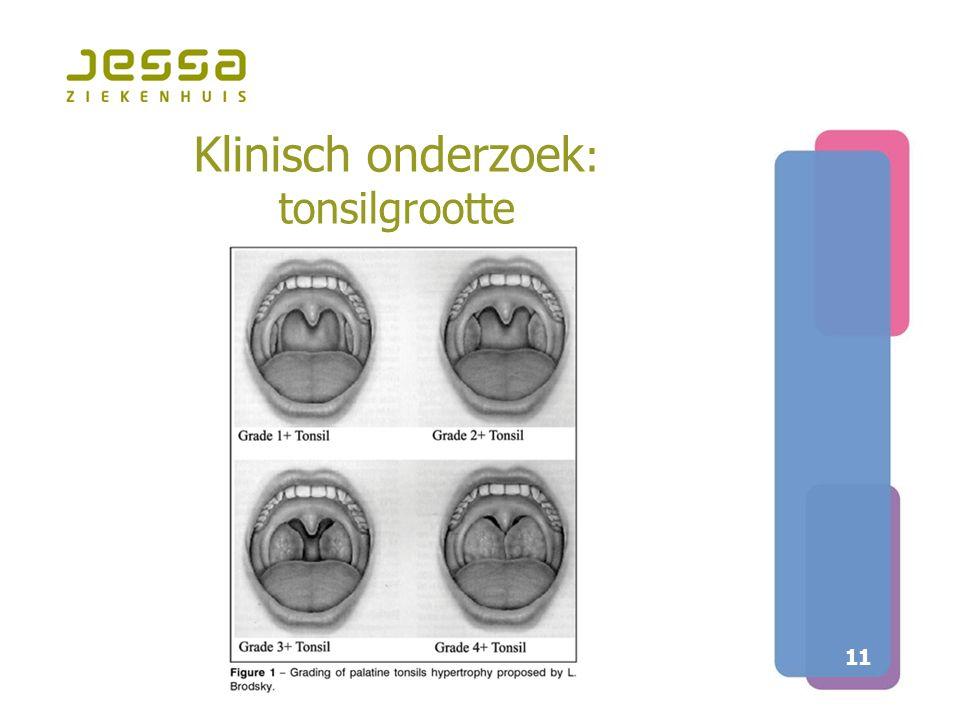 Klinisch onderzoek: tonsilgrootte