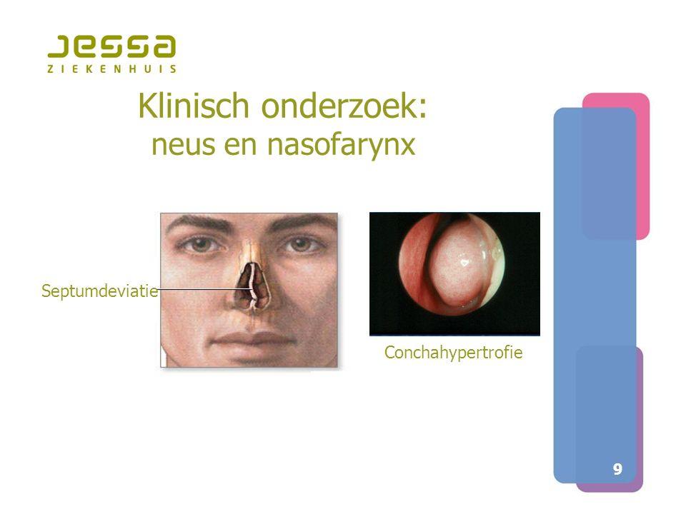 Klinisch onderzoek: neus en nasofarynx