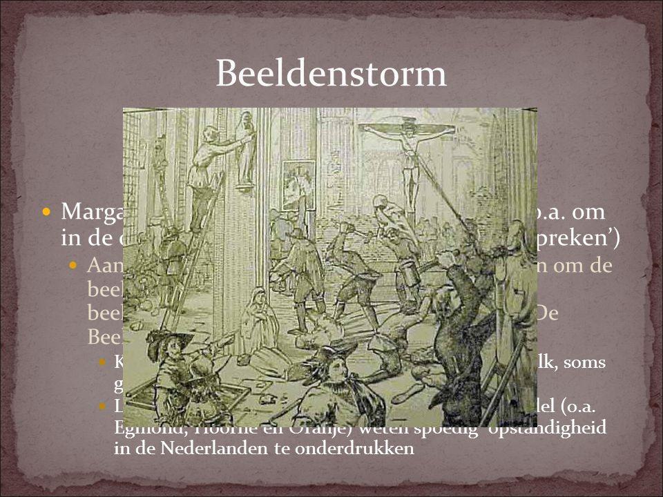 Beeldenstorm Margaretha geeft hervormden meer vrijheid, o.a. om in de openbaarheid preken te houden ('hagenpreken')