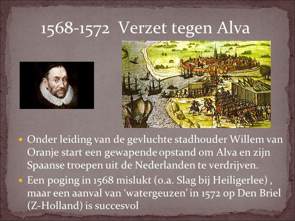 1568-1572 Verzet tegen Alva