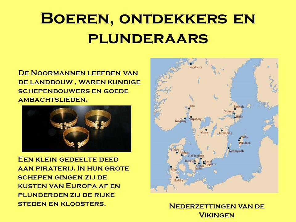 Boeren, ontdekkers en plunderaars