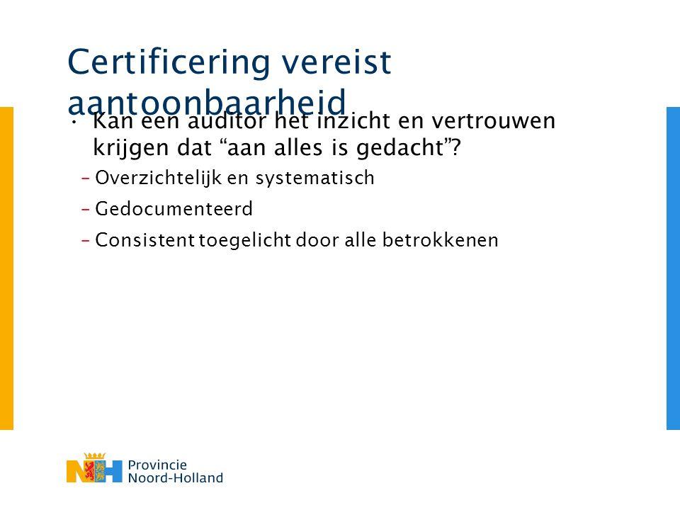 Certificering vereist aantoonbaarheid