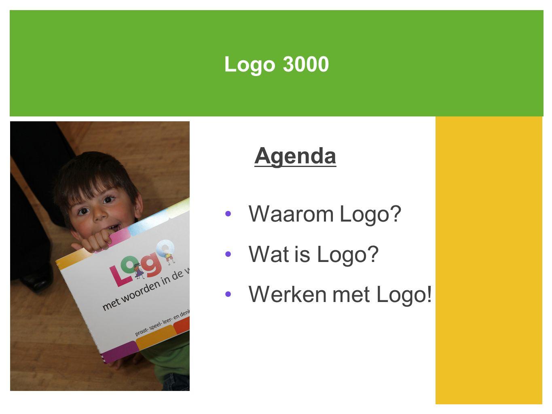 Agenda Waarom Logo Wat is Logo Werken met Logo! Logo 3000