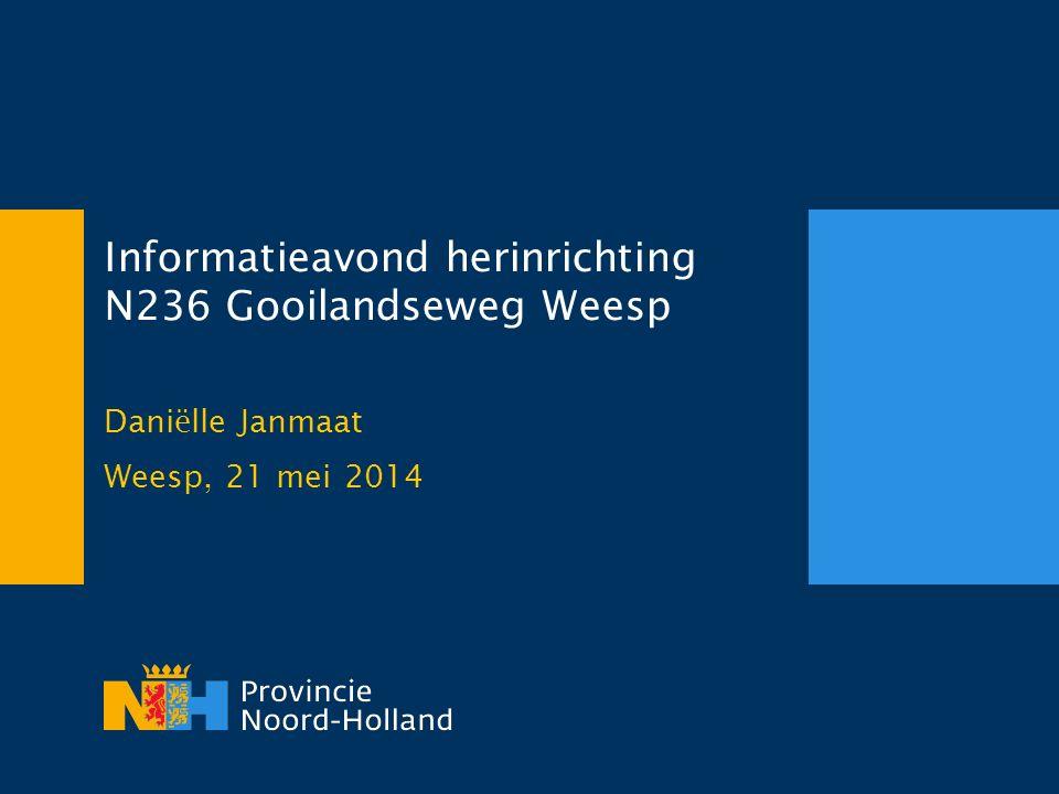 Informatieavond herinrichting N236 Gooilandseweg Weesp