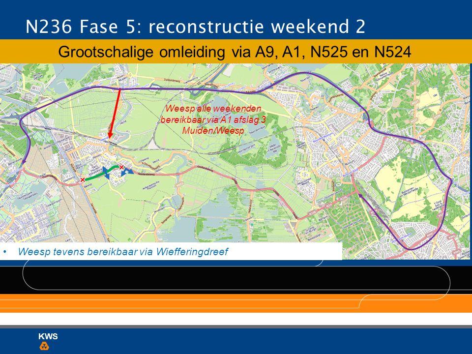N236 Fase 5: reconstructie weekend 2
