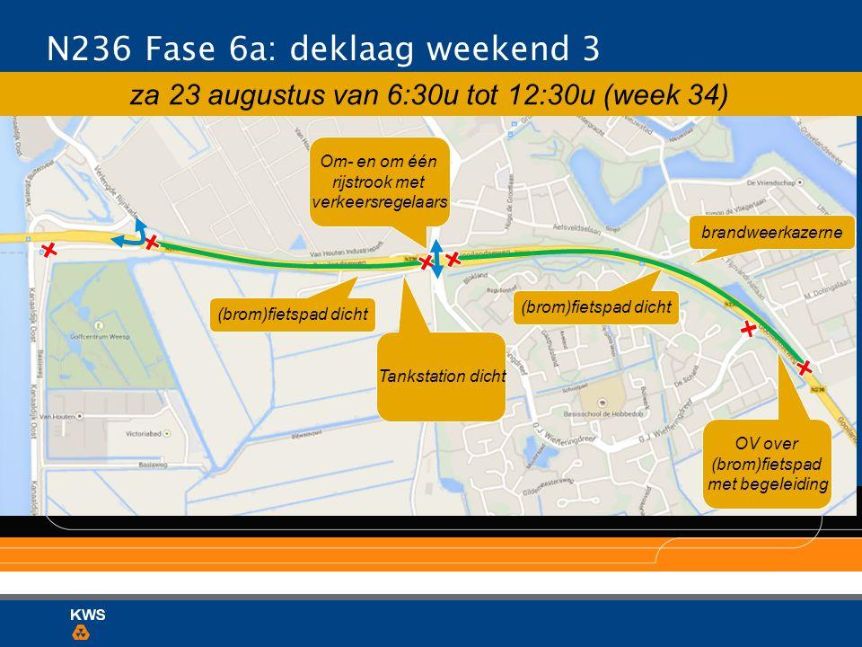N236 Fase 6a: deklaag weekend 3