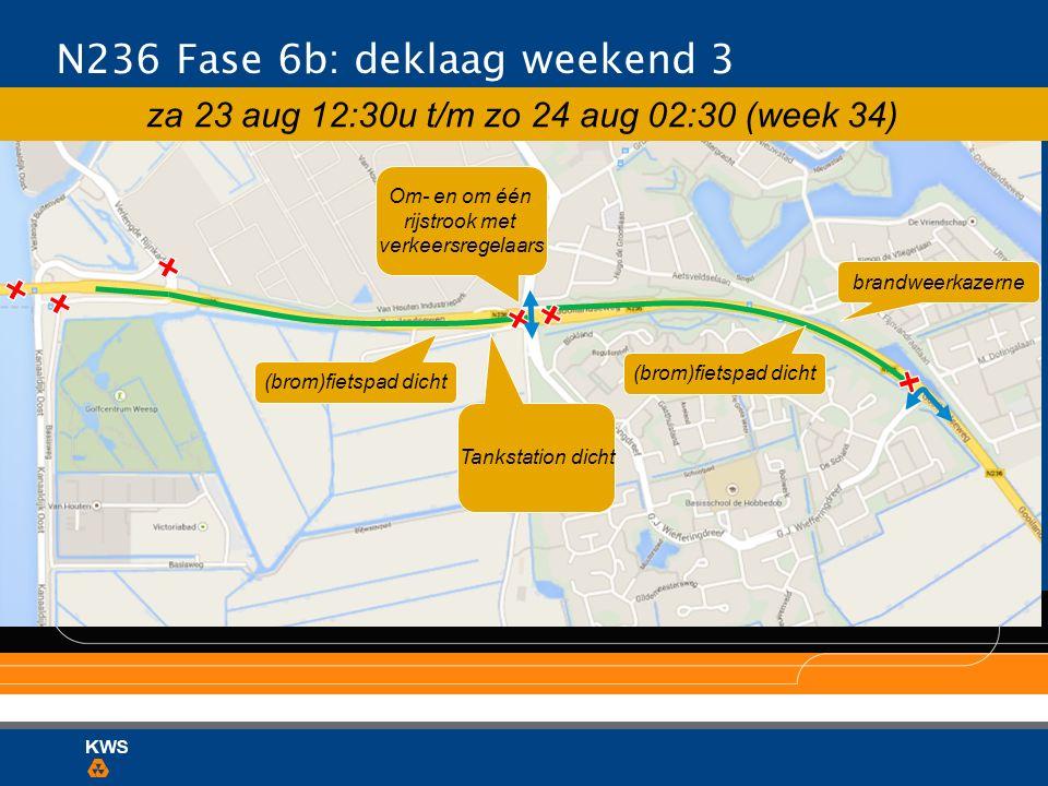 N236 Fase 6b: deklaag weekend 3