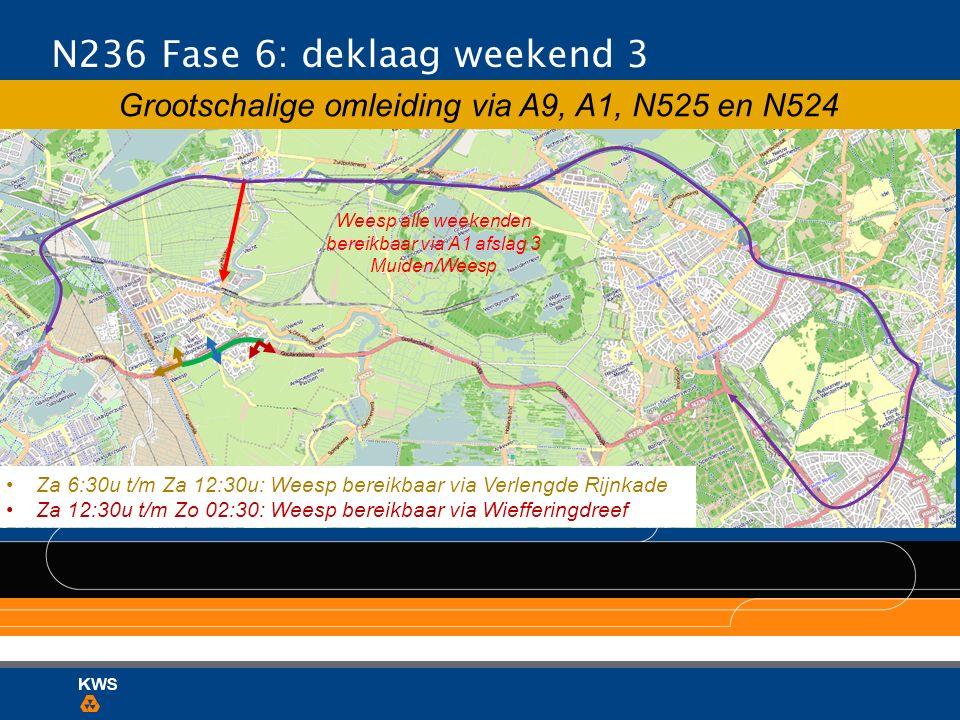 N236 Fase 6: deklaag weekend 3