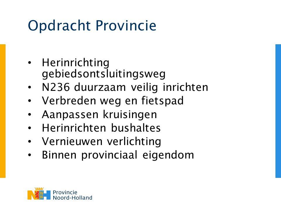 Opdracht Provincie Herinrichting gebiedsontsluitingsweg