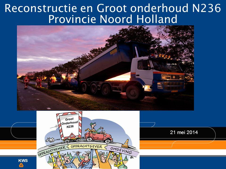 Reconstructie en Groot onderhoud N236 Provincie Noord Holland