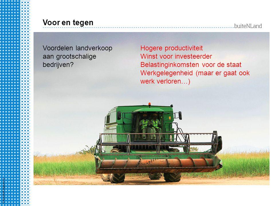 Voor en tegen Voordelen landverkoop aan grootschalige bedrijven