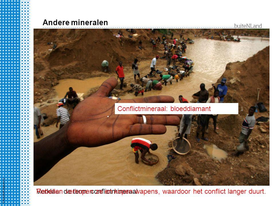 Andere mineralen Conflictmineraal: bloeddiamant