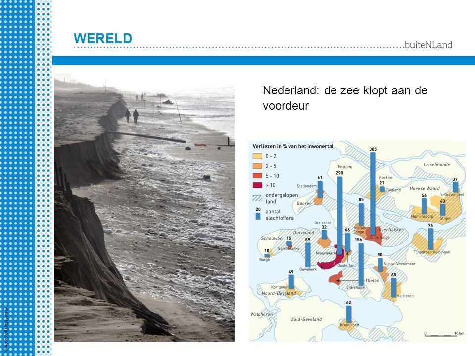 Nederland: de zee klopt aan de voordeur