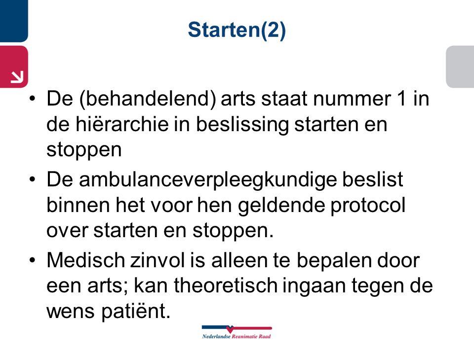 Starten(2) De (behandelend) arts staat nummer 1 in de hiërarchie in beslissing starten en stoppen.