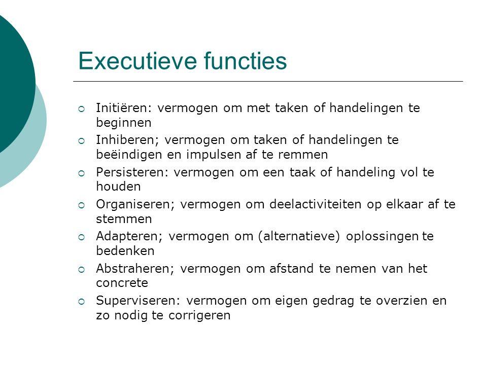 Executieve functies Initiëren: vermogen om met taken of handelingen te beginnen.