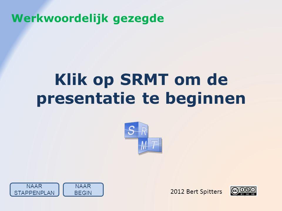 Klik op SRMT om de presentatie te beginnen
