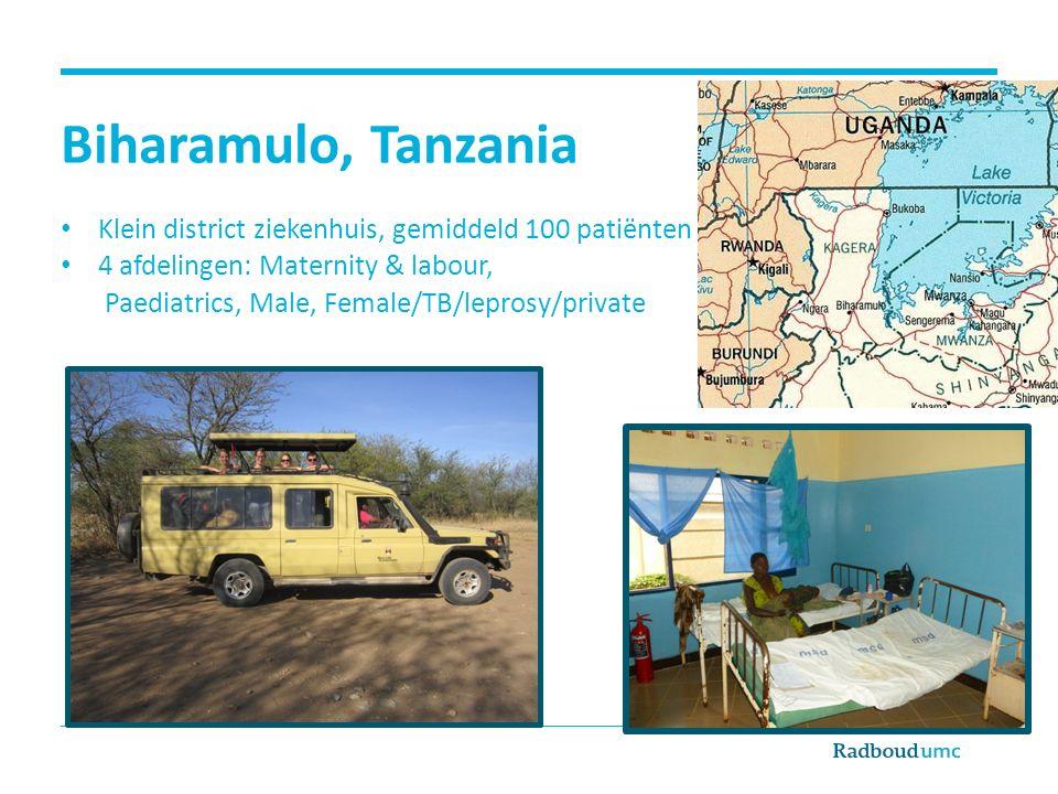 Biharamulo, Tanzania Klein district ziekenhuis, gemiddeld 100 patiënten. 4 afdelingen: Maternity & labour,
