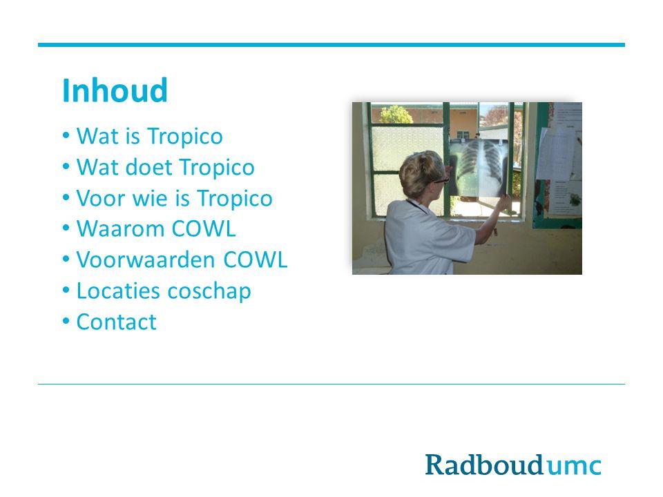 Inhoud Wat is Tropico Wat doet Tropico Voor wie is Tropico Waarom COWL