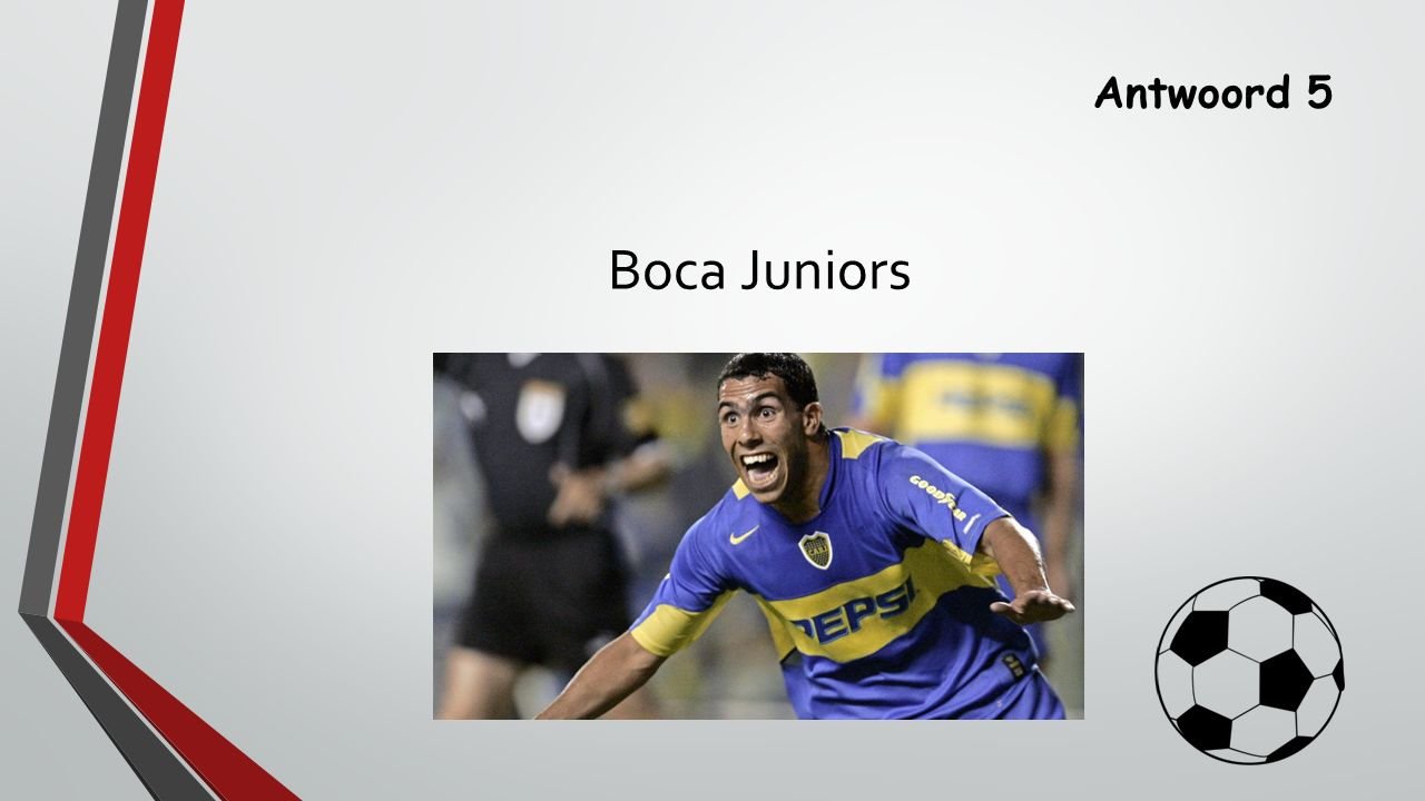 Antwoord 5 Boca Juniors