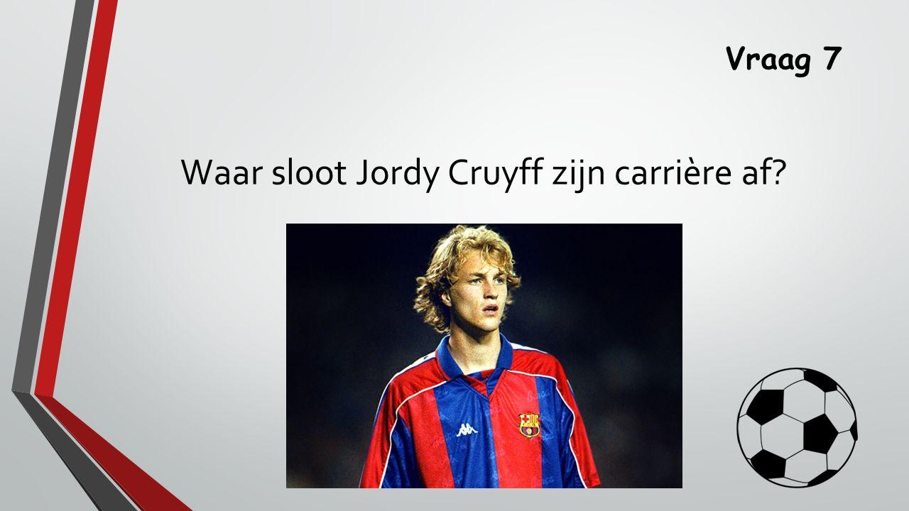 Waar sloot Jordy Cruyff zijn carrière af