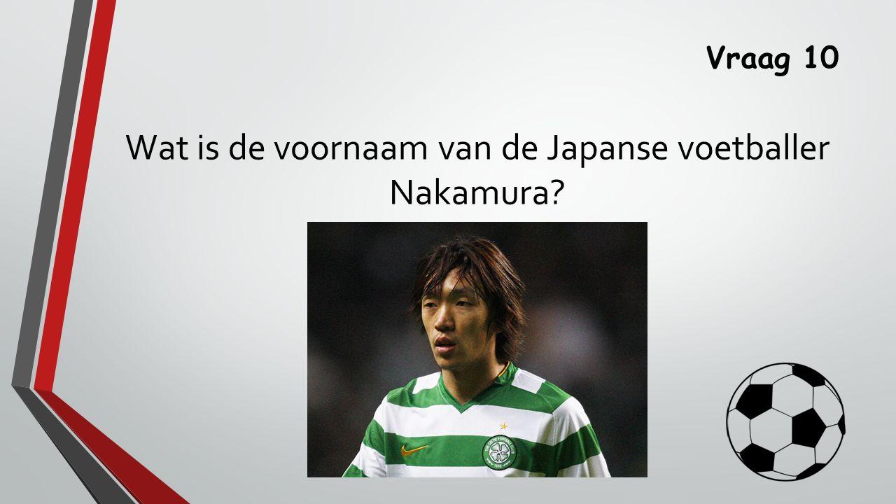 Wat is de voornaam van de Japanse voetballer Nakamura