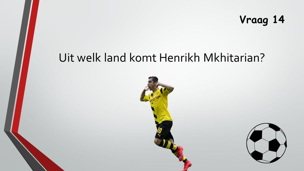 Uit welk land komt Henrikh Mkhitarian