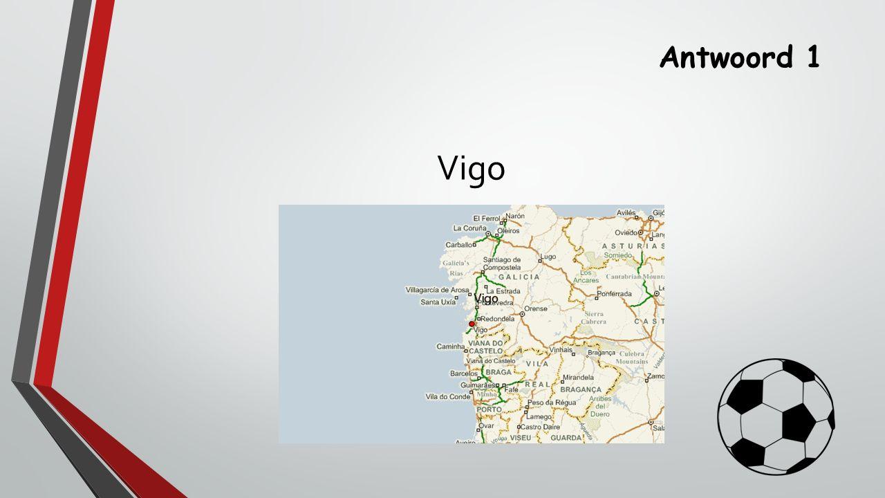 Antwoord 1 Vigo