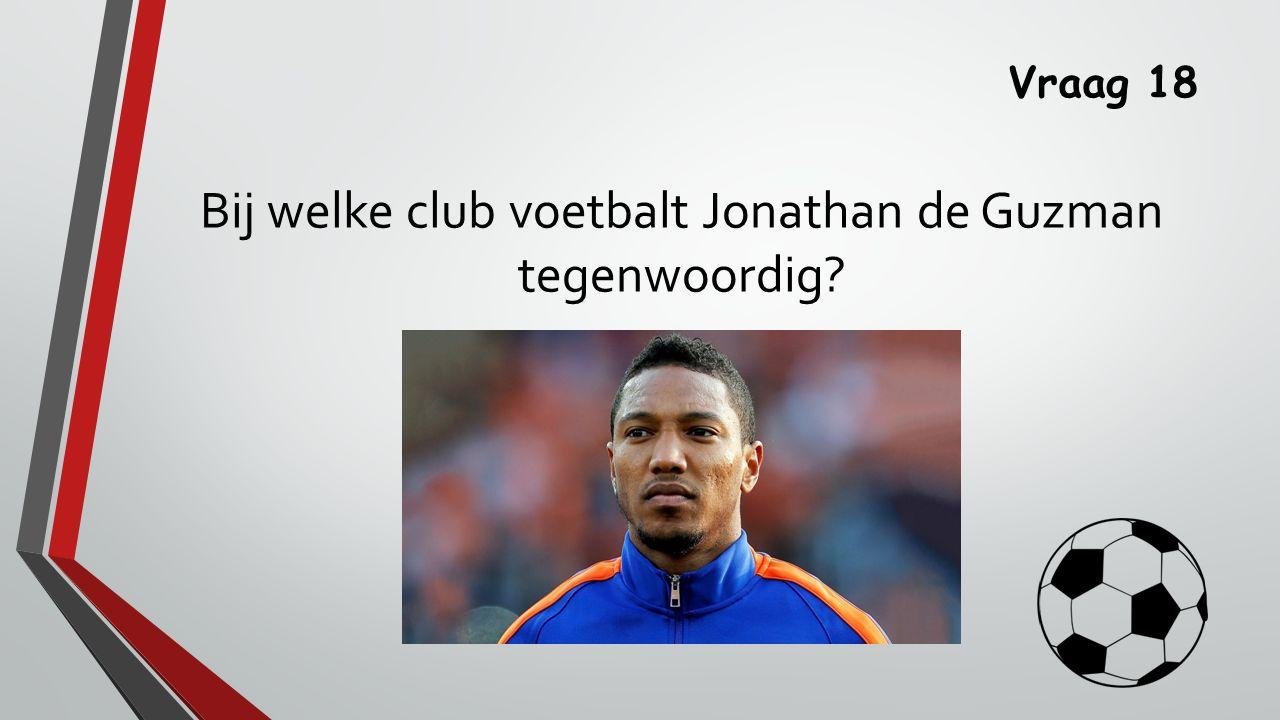 Bij welke club voetbalt Jonathan de Guzman tegenwoordig