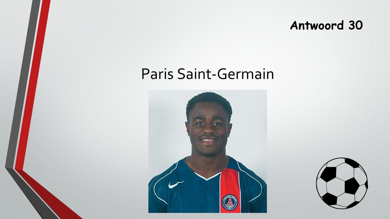Antwoord 30 Paris Saint-Germain