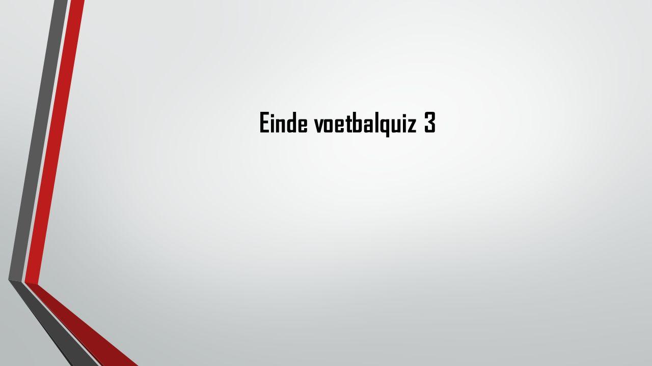 Einde voetbalquiz 3