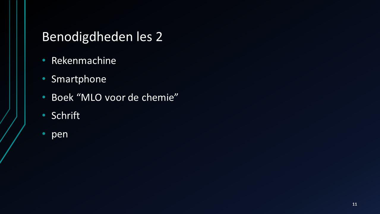 Benodigdheden les 2 Rekenmachine Smartphone Boek MLO voor de chemie