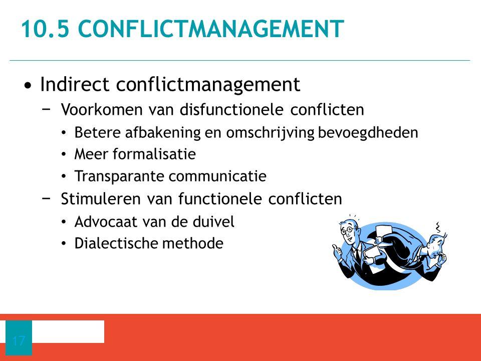 10.5 CONFLICTMANAGEMENT Indirect conflictmanagement