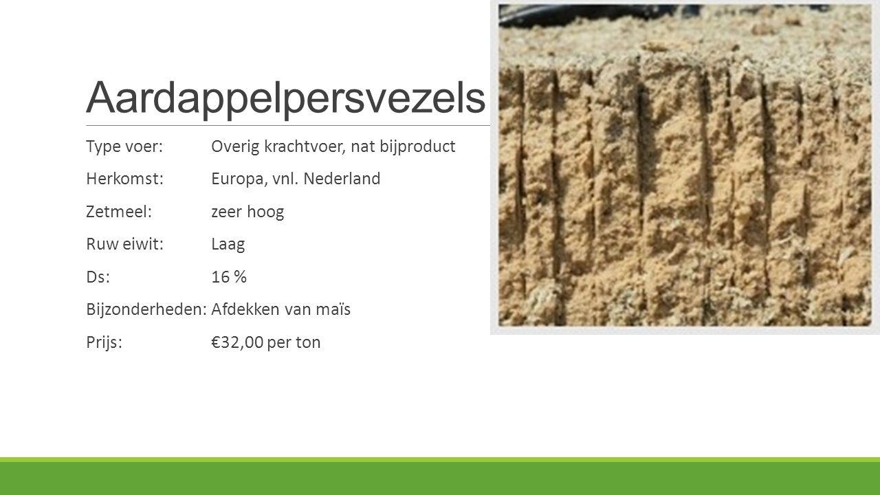 Aardappelpersvezels Type voer: Overig krachtvoer, nat bijproduct